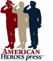 American Heroes Press assists leaders military, law enforcement and fire to publish their leadership books